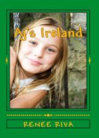 AJ's Ireland: A Wee Little Comedy by Renee Riva