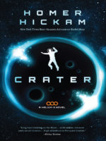 Crater (A Helium-3 Novel) by Homer Hickam