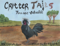 Critter Tales: You Are Valuable by Dannelle Ranee (Illustrated by Erin Baldree)