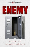 Enemy (The Eli Diaries, Book 10) by Shawn Hopkins