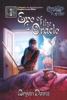 Eye of the Oracle (Oracles of Fire Series #1) by Bryan Davis