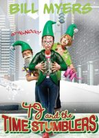 Ho-Ho-Nooo! (TJ and the Time Stumblers, Book 4) by Bill Myers
