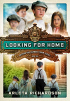 Looking for Home (Beyond the Orphan Train, Book 1) by Arleta Richardson