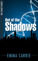 Out of the Shadows (The Tacket Secret, Book 1) by Emma Carrie