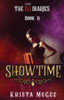 Showtime (The Eli Diaries, Book 8) by Krista McGee