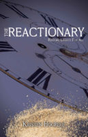 The Reactionary (The Rogues, Book 3) by Kristin Hogrefe