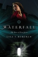 Waterfall (The River of Time Series) by Lisa T. Bergren