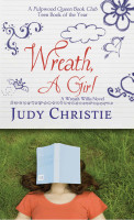 Wreath, A Girl (A Wreath Willis Novel Book 1) by Judy Christie